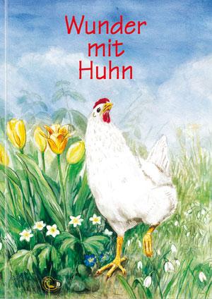 Wunder mit Huhn