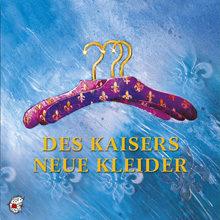 """""""Des Kaisers neue Kleider"""""""